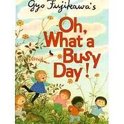 Gyo Fujikawa's Oh, what a busy day! de…