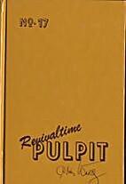 Revivaltime Pulpit No. 17 by C. M. Ward