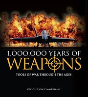 1,000,000 Years of Weapons Tools of War…