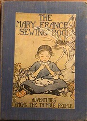 Mary Frances Sewing Book or Adventures Among…