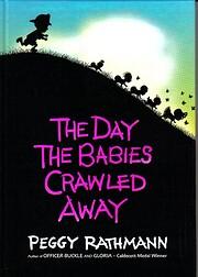 The Day the Babies Crawled Away – tekijä:…