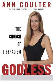 Godless: The Church of Liberalism por Ann…