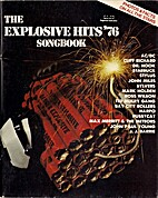 The Explosive Hits '76 songbook by Glenn A.…