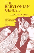 The Babylonian Genesis : the story of…