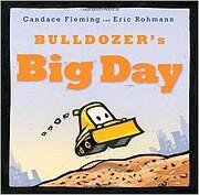 Bulldozer's Big Day (The Bulldozer…