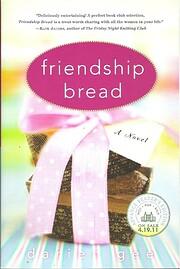 Friendship Bread: A Novel de Darien Gee