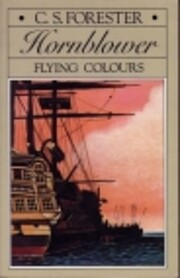 Flying Colors (Hornblower Saga Series No 7)…