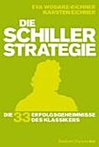 Die Schiller-Strategie: Die 33…
