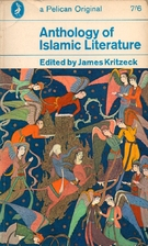 Anthology of Islamic Literature by James…