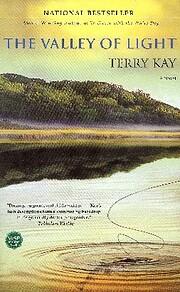 The Valley of Light: A Novel av Terry Kay