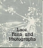 Lace, Fans and Photographs : [catalog of an…