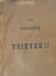 The brotherhood of thieves, or, A true…