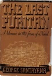 The Last Puritan: A Memoir in the Form of…