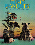 Time Bandits [screenplay] by Michael Palin