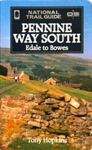 Pennine Way South: Edale to Bowes (National…