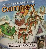 down through the chimney de Kim Mitzo…