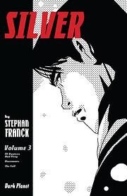 Silver, Volume 3 par Stephan Franck