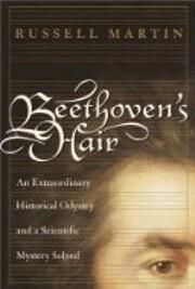 Beethoven's Hair: An Extraordinary…