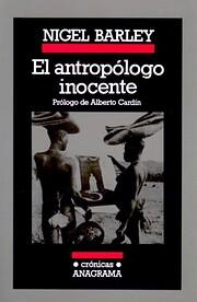 El antropólogo inocente por Nigel Barley