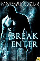 Break and Enter by Aleksandr Voinov