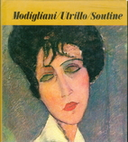 Modigliani, Utrillo, Soutine by Alfred…