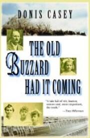 The Old Buzzard Had It Coming: An Alafair…
