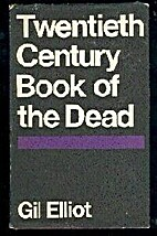 Twentieth century book of the dead by Gil…
