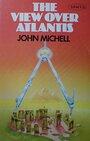 View Over Atlantis - John Michell