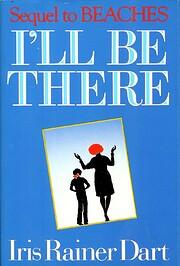 I'll Be There av Iris Rainer Dart