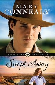 Swept Away (Trouble in Texas) (Volume 1) av…