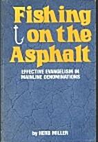Fishing on the Asphalt: Effective Evangelism…