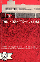 The International Style by Henry-Russell…