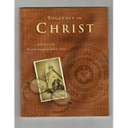 Together in Christ: A history of the…