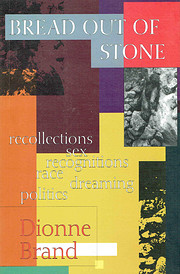Bread Out of Stone: Recollections, Sex,…