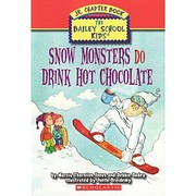 Snow Monsters Do Drink Hot Chocolate (The…