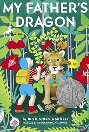 My Father's Dragon – tekijä: Ruth Stiles…