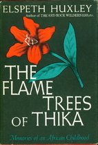 The Flame Trees of Thika: Memories of an…
