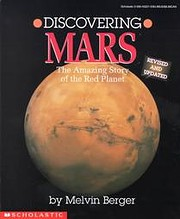 Discovering Mars: The Amazing Story of the…