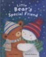 Little Bear's Special Friend av Claire…