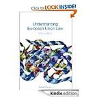 Understanding European Union Law, Third…