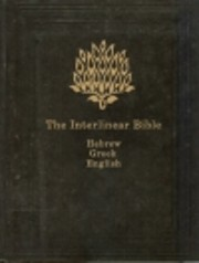 Interlinear Bible: Hebrew-Greek-English :…