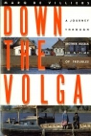 Down the Volga : a journey through Mother…
