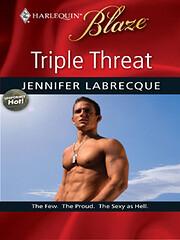 Triple Threat de Jennifer Labrecque