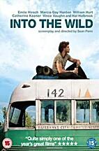 Into the Wild [2007 film] by Sean Penn