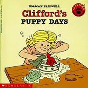 Clifford's Puppy Days (Clifford The Big…