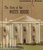 The Story of the White House by Natalie…