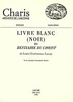 Le Livre Blanc (Noir) du Bestiaire du Christ…