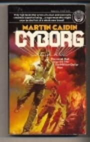Cyborg de Martin Caidin