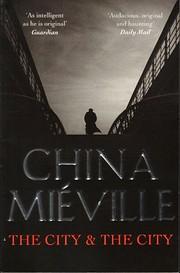 The city and the city – tekijä: China…