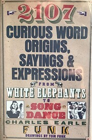 2107 Curious Word Origins, Sayings &…